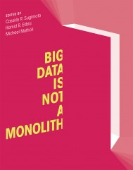 Big Data Is Not a Monolith