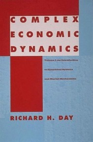 Complex Economic Dynamics, Volume 1