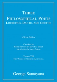 Three Philosophical Poets: Lucretius, Dante, and Goethe, Critical Edition, Volume 8