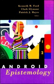 Android Epistemology