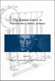 The Kantian Legacy in Nineteenth-Century Science