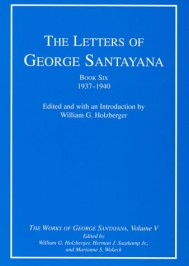 The Letters of George Santayana, Book Six, 1937–1940, Volume 5