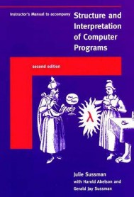 Instructor's Manual t/a Structure and Interpretation of Computer Programs, Second Edition
