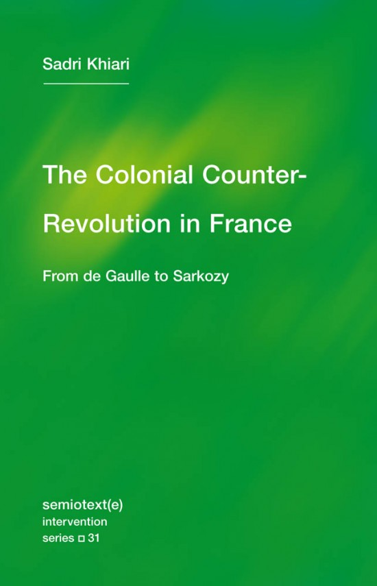 The Colonial Counter-Revolution in France