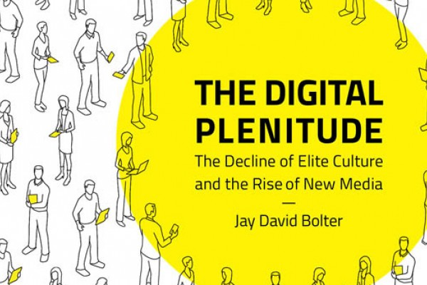 Line drawings of people engaged with media, a yellow circle, and the tile of The Digital Plenitude by Jay David Bolter.